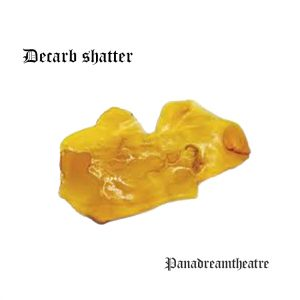 Decarb shatter