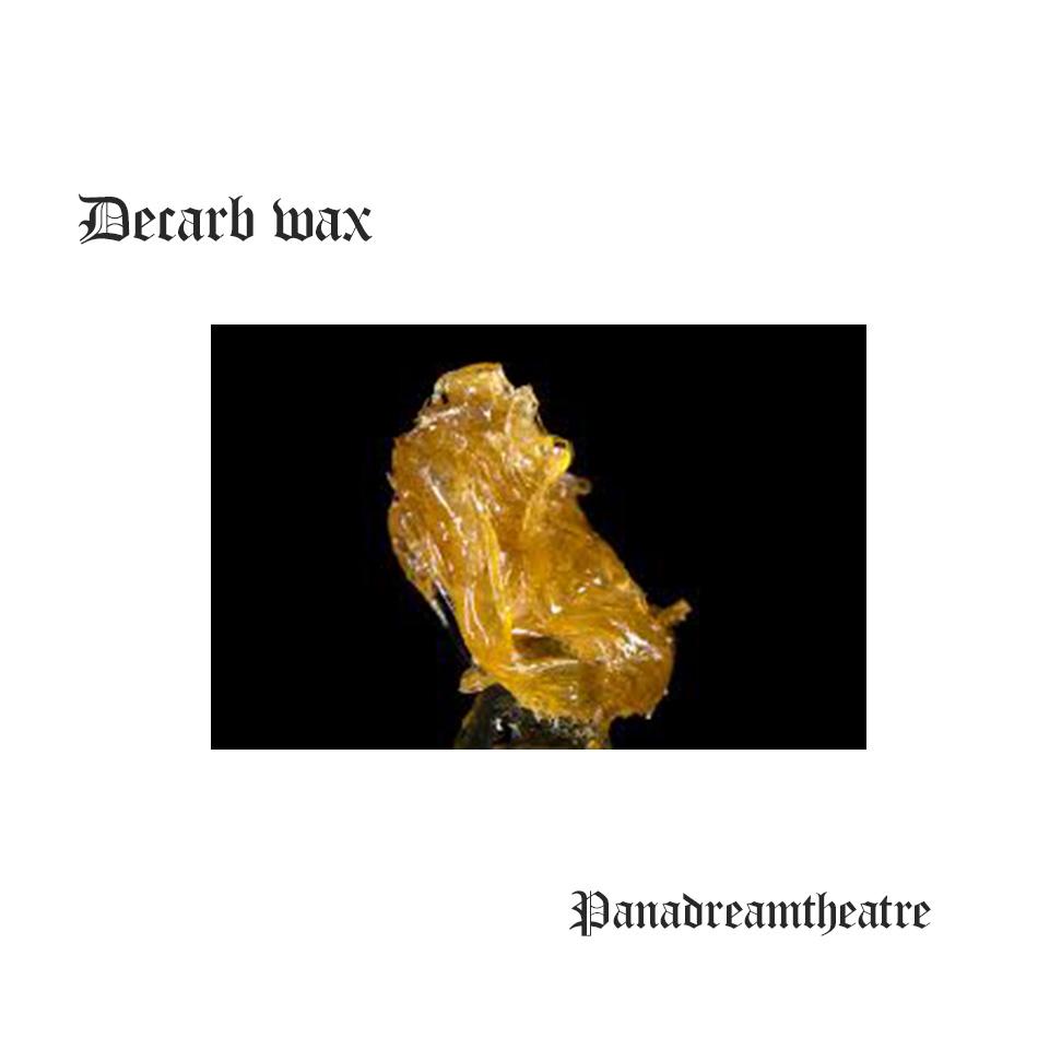 Decarb wax