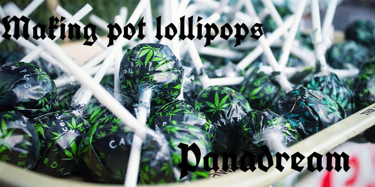 Making pot lollipops