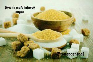 How to make weed infused sugar