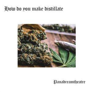 How do you make distillate