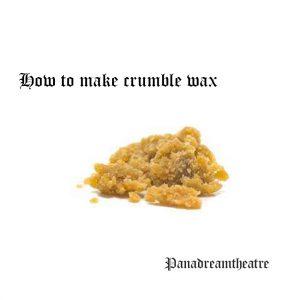 How to make crumble wax