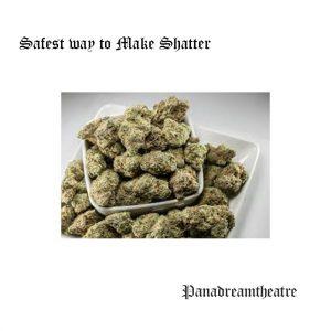 Safest way to Make Shatter