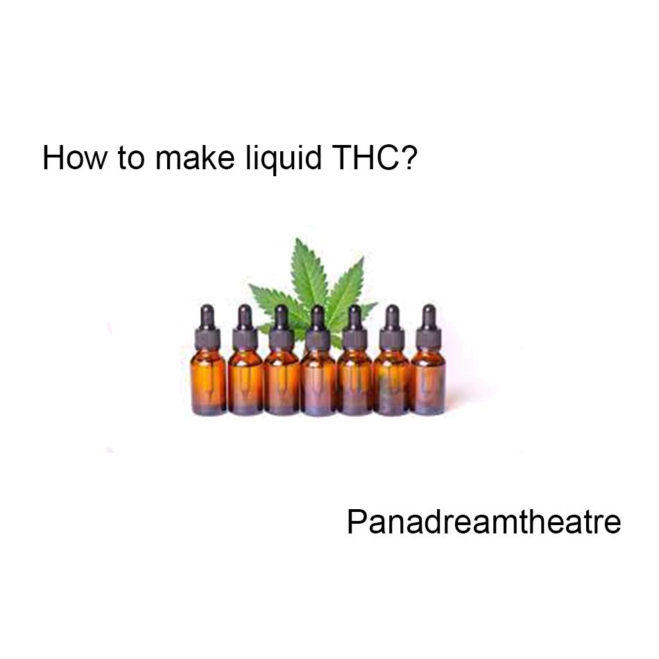 How to make liquid THC?