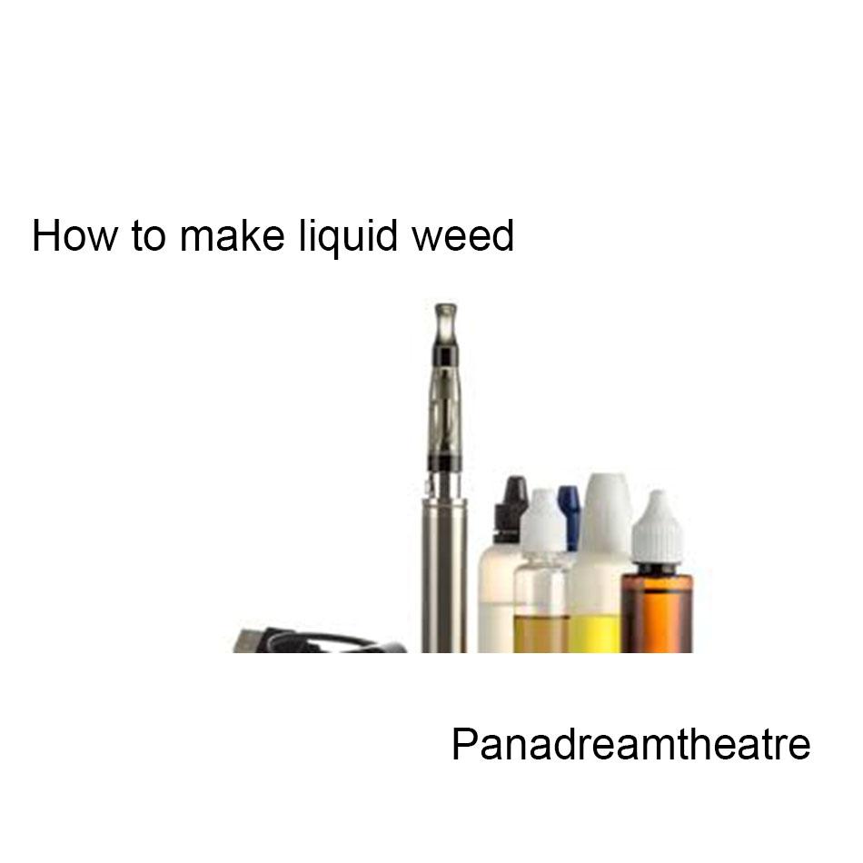How to make liquid weed