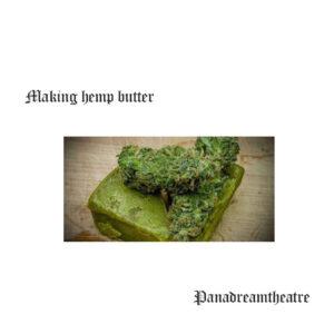 Making hemp butter