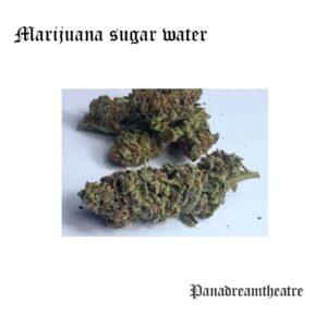 Marijuana sugar water